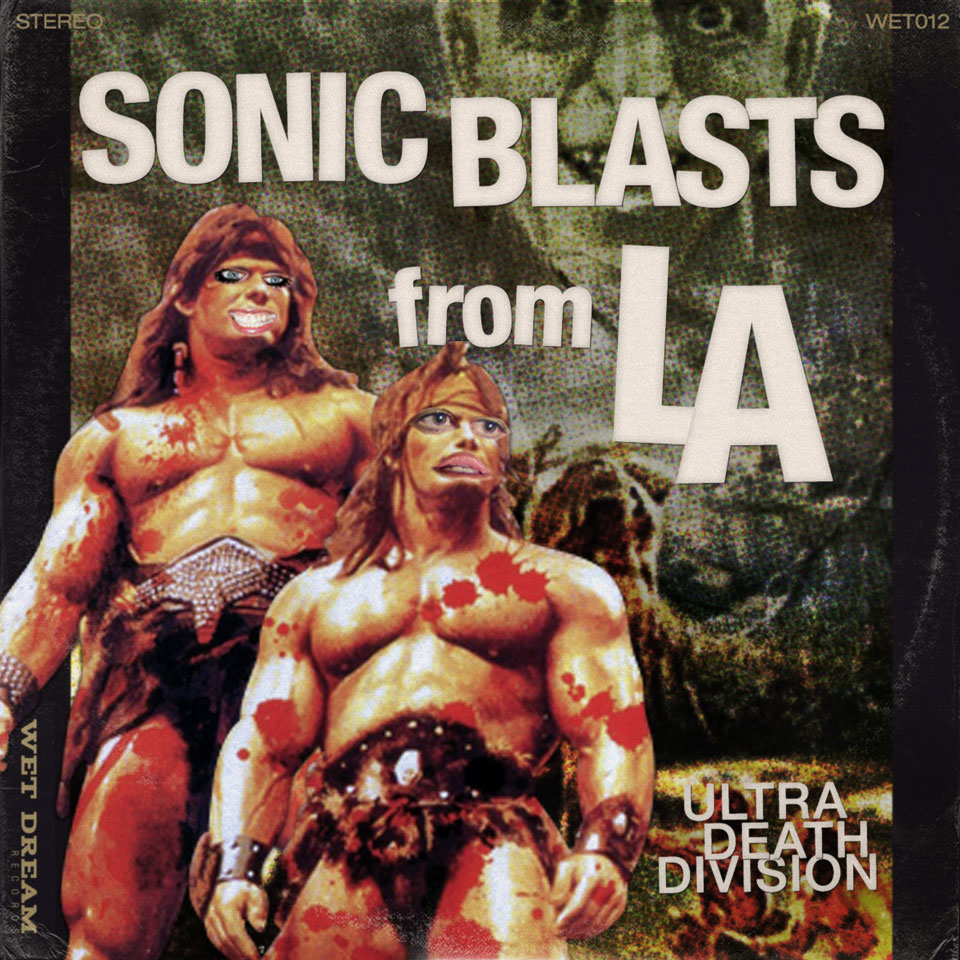WDR | 'Sonic Blasts from LA' – Ultra Death Division